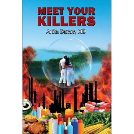 Meet Your Killers